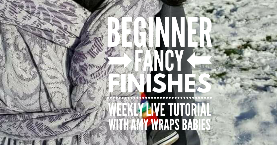 Everyone could use a little fancy! If you have some extra length in your wrap - for base size carries or short ones - then you just need a little motivation and this article to get fancy! [Image of a chest pass with a twisted finish in a purple and off white floral woven wrap. There is snow in the background. Text over the images reads quote, Beginner Fancy Finishes, weekly live tutorial with Amy Wraps Babies, end quote.]