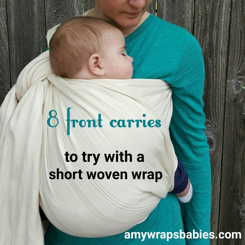 8 Front Carries Ways To Use A Short Woven Wrap